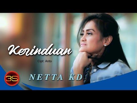 Netta KD - Kerinduan [Official Lyric Video]