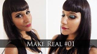 MAKE REAL #1 - Balada | MAQUIAGEM