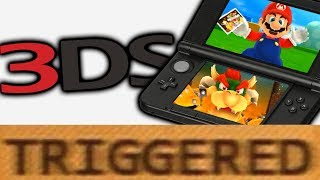 How the Nintendo 3DS TRIGGERS You!