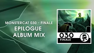 Repeat youtube video Monstercat 030 - Finale (Epilogue Album Mix) [1 Hour of Electronic Music]