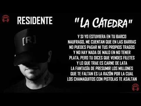 LA CÁTEDRA - RESIDENTE (LETRA) (2 ROUND TIRAERA PARA TEMPO)