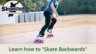 How To Skate Backwards On Inline Skates — 3 Ways To Skate Backwards — Inline Skating Basics #8