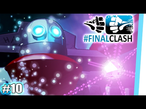 #FinalClash - Episode 10