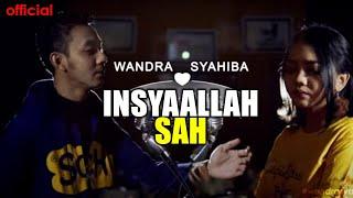 Insyaallah Sah Wandra Feat Syahiba MP3