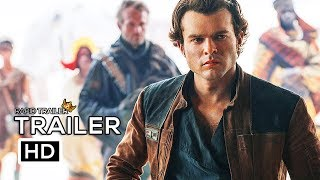 SOLO: A STAR WARS STORY Official International Trailer (2018) Han Solo Movie HD