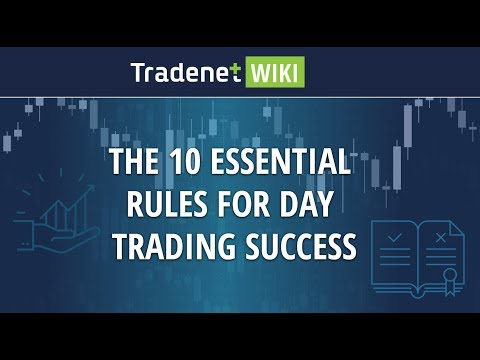 The 10 Essential Rules for Day Trading Success - ready