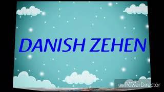 DANISH ZEHEN -STATUS VIDEO MADE WITH AN NEW APP MUST WATCH