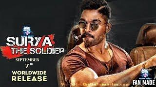 Surya The Soldier (Naa Peru Surya) 2018 Hindi Dubbed Movie Theaters Release Date   Allu Arjun