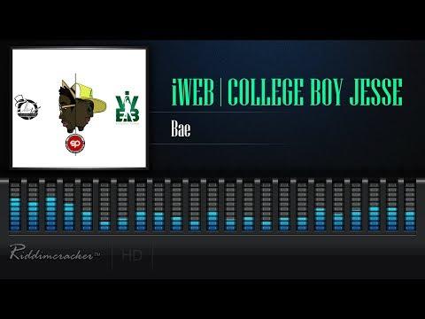 IWeb & College Boy Jesse - Bae [2019 Soca] [HD]