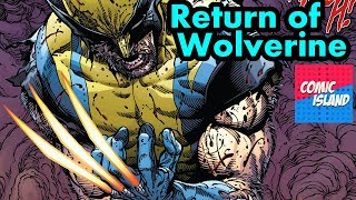 The Return of Wolverine... with Heated Claws?!