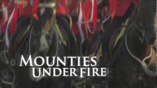 Mounties Under Fire - Documentary Trailer
