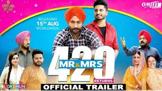 Mr. & Msg 420 Return || Jassi Gill New Punjabi Movie Trailer || Rel 15 Aug ||