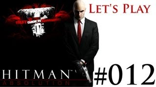 Let's Play Hitman Absolution #012 Dirty Talk, Girls, Girls, Girls [Deutsch/German] [HD] [Halfblind] | AUTsiderGaming