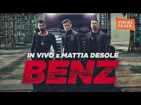 IN VIVO x MATTIA DESOLE - BENZ (Official Video)