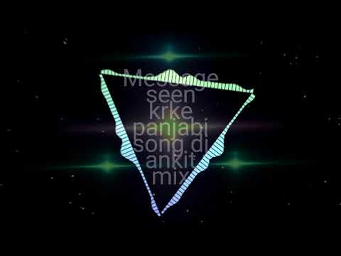 Message Seen Karke (Full Song) Guri Feat. Sukh-E) Dj Ankit Trilok Puri