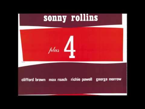 Sonny Rollins - Plus 4 (1956) (Full Album)