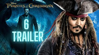Pirates of the Caribbean 6 Trailer: \