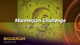 Young Thug - Mannequin Challenge ft. Juice WRLD (CLEAN AUDIO)