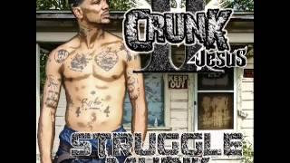 II Crunk 4 Jesus - Struggle Muzik