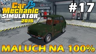 TUNING MALUCHA (1/2) - Car Mechanic Simulator 2015 #17