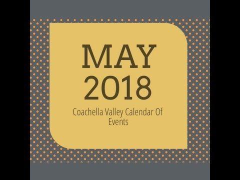 May 2018 Coachella Valley Calendar of Events