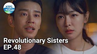 Revolutionary Sisters EP.48 | KBS WORLD TV 210918
