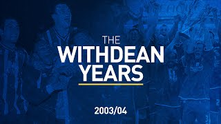 Withdean Years: 2003/04 Millennium Magic