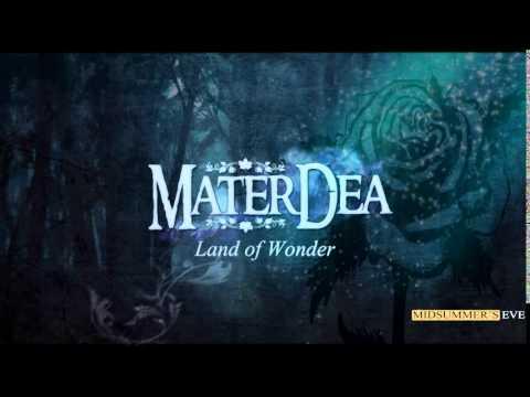 "[ M A T E R D E A - video with lyrics] - ""Land of Wonder"""