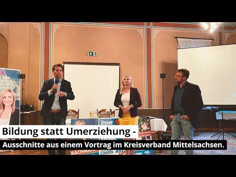 04.08.2021 Bildung statt Umerziehung - Ausschnitte aus einem Vortrag im Kreisverband Mittelsachsen.