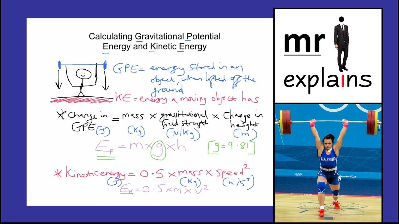 Mr I Explains Calculating Gravitational Potential Energy