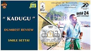 Kadugu Movie Review | Dumbest Review | Bharath, Subiksha | Smile Settai