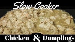 Slow Cooker Chicken & Dumplings