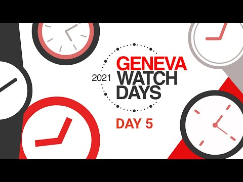 Highlights of Geneva Watch Days 2021: Day five