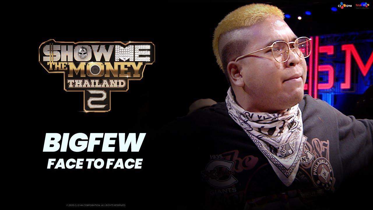 FACE TO FACE | BIGFEW