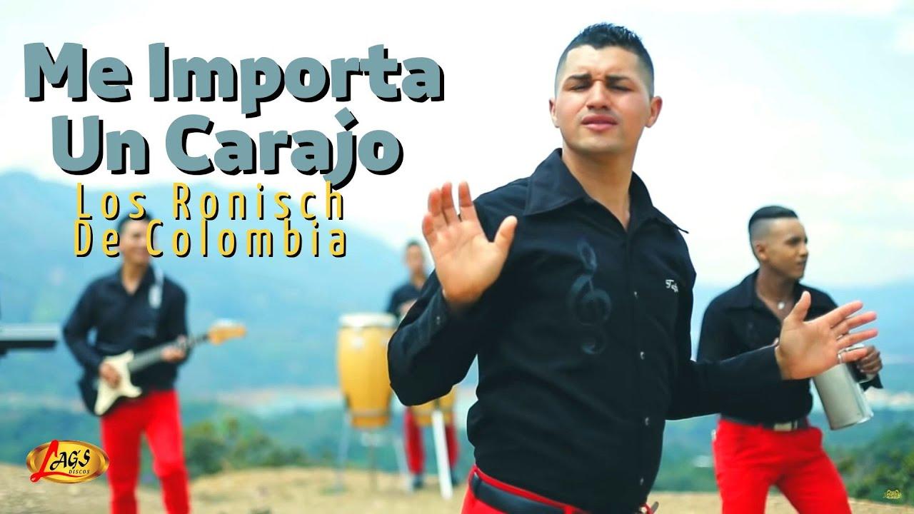me-importa-un-carajo-los-ronisch-de-colombia-video-oficial-losbacanesdelsur