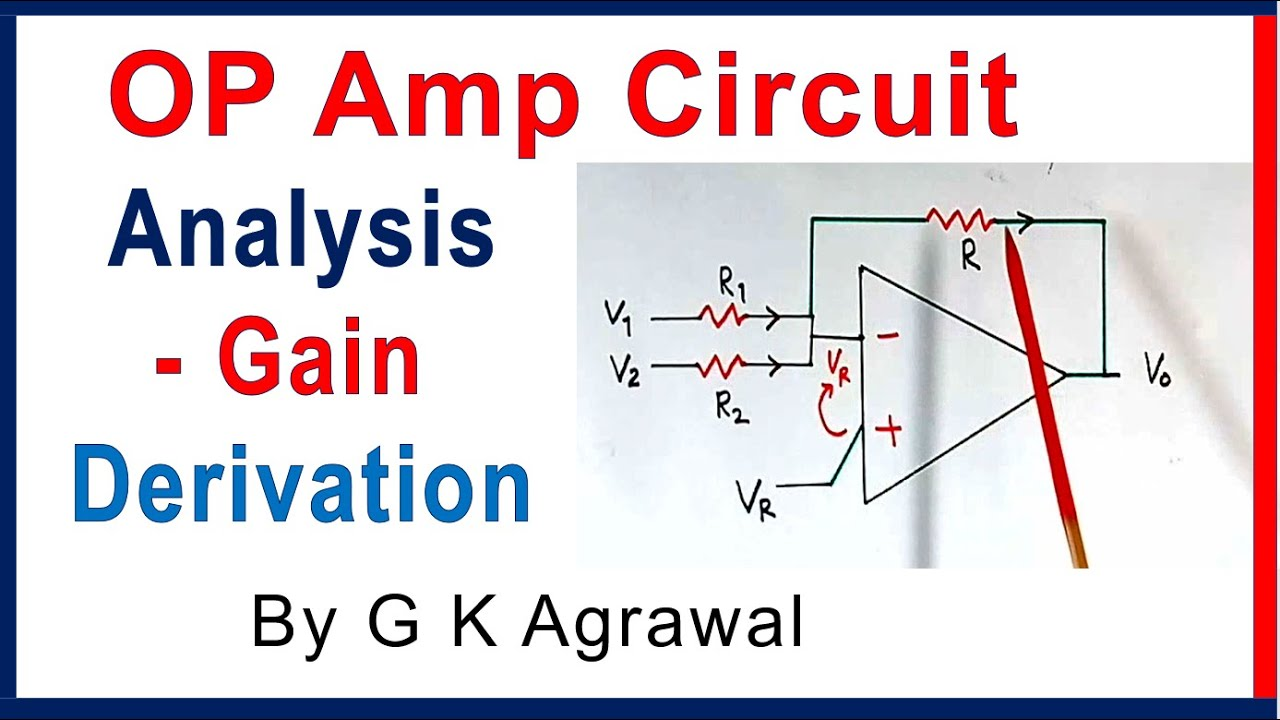 Op Amp Circuit Analysis Gain Derivation Using Kcl Youtube High