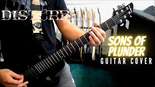 disturbed - sons of plunder (guitar cover)