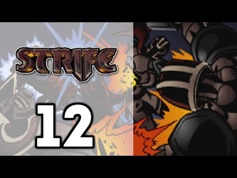 Strife: Veteran Edition | EP12 | What do You Mean - Those Peoples? [1080p] |
