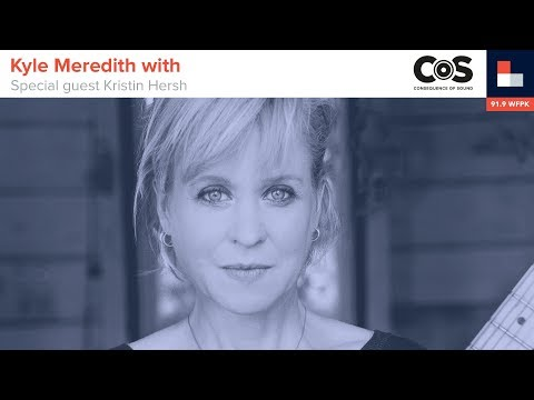 Kyle Meredith with... Kristin Hersh
