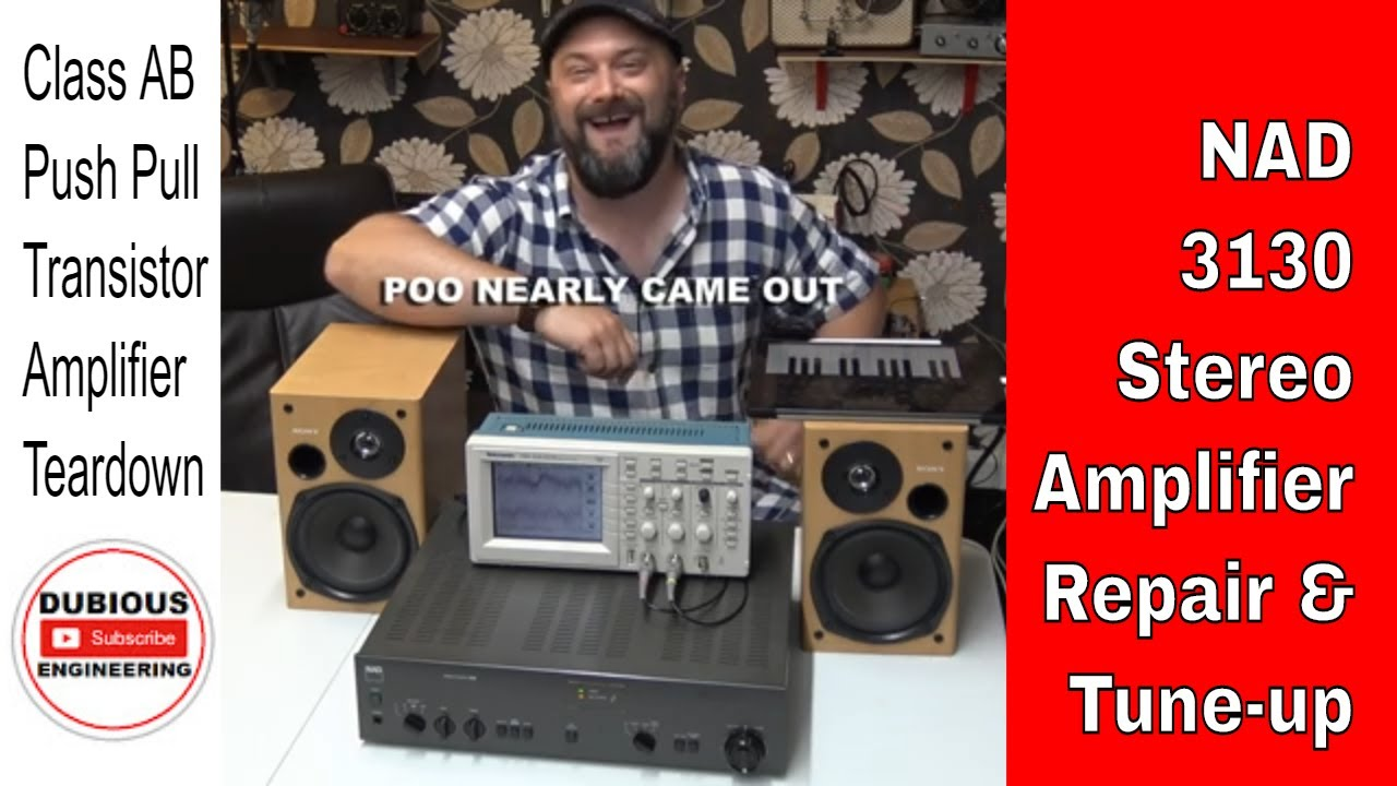 Download DuB-EnG: NAD 3130 Audiophile Vintage Analogue Transistor Amplifier Repair Teardown Service Tune-Up