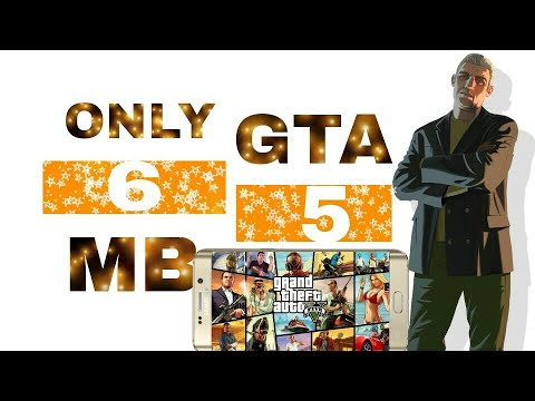 Gta 5  Original Download In Android    In 6 Mb    100% Working     With Proof