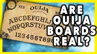 ARE OUIJA BOARDS REAL?
