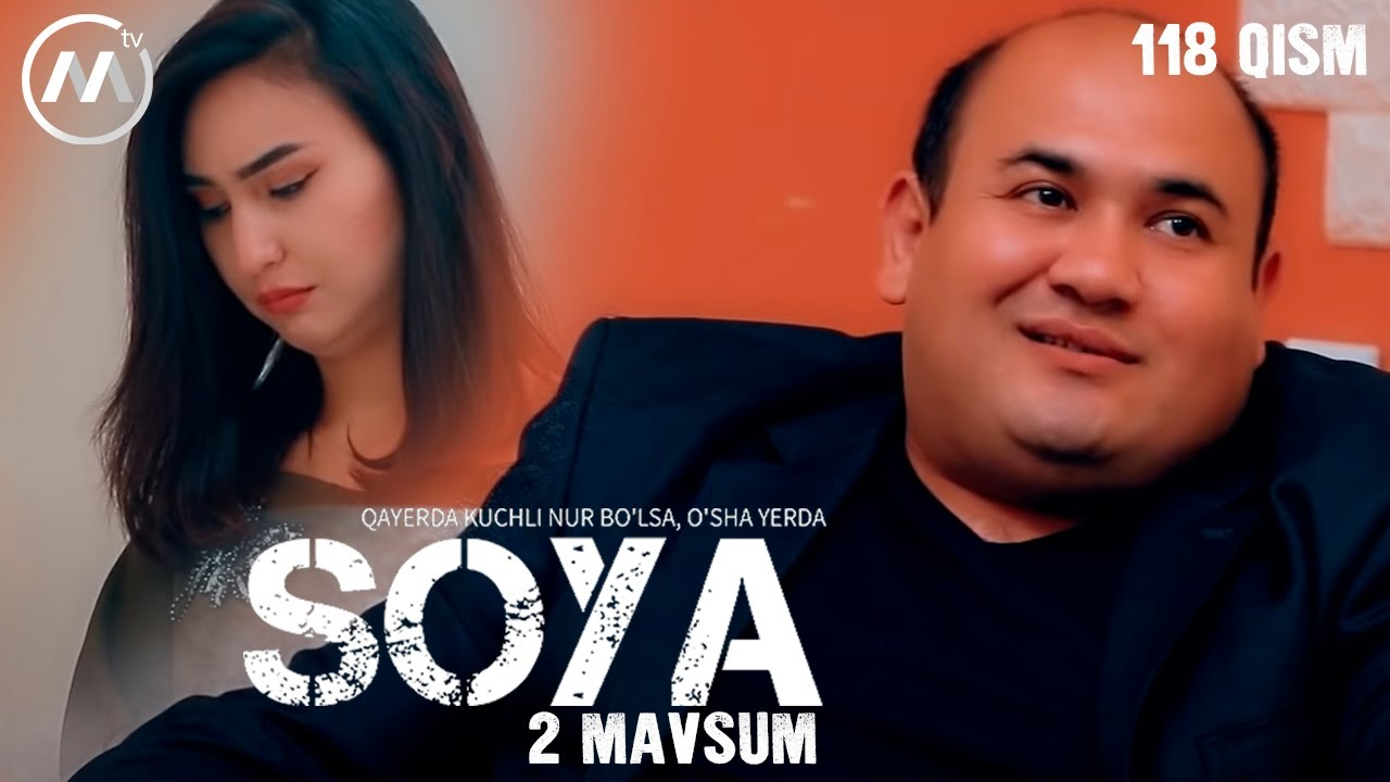 Soya l Соя (milliy serial 118-qism) 2 fasl