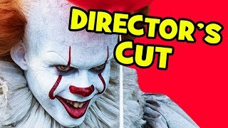 it movie deleted scenes director s cut explained