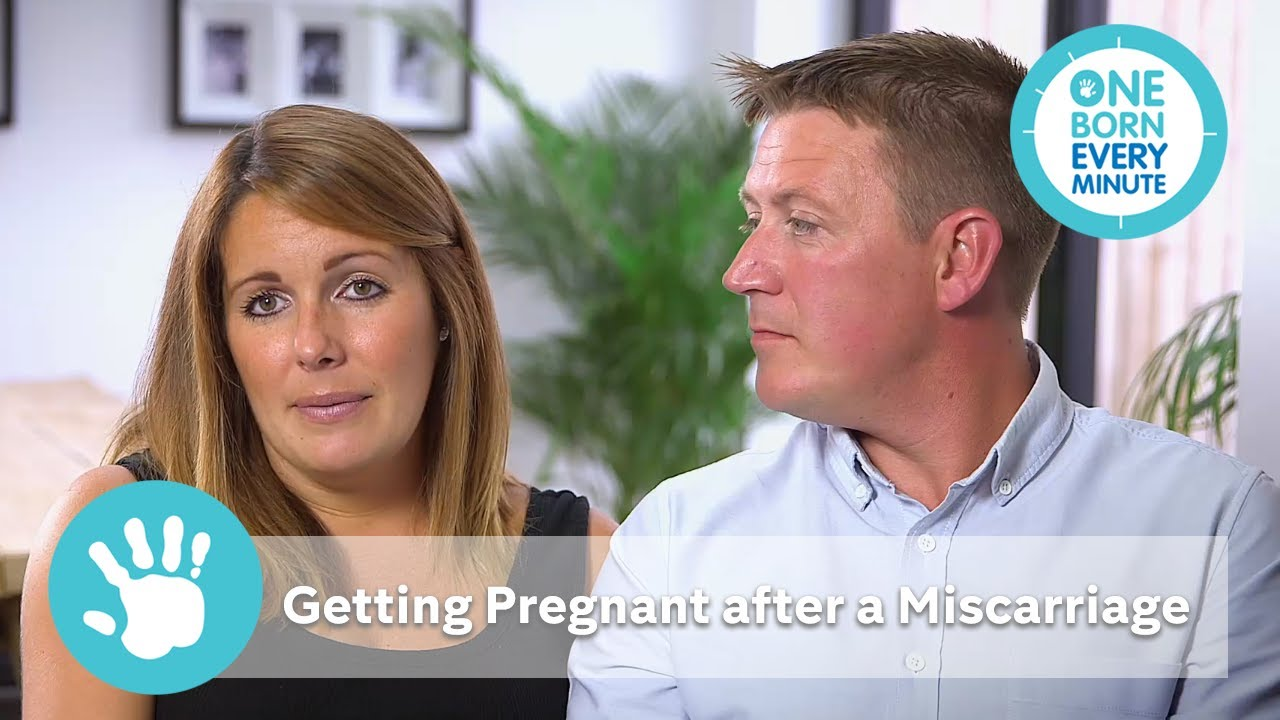 how to get pregnant after miscarriage