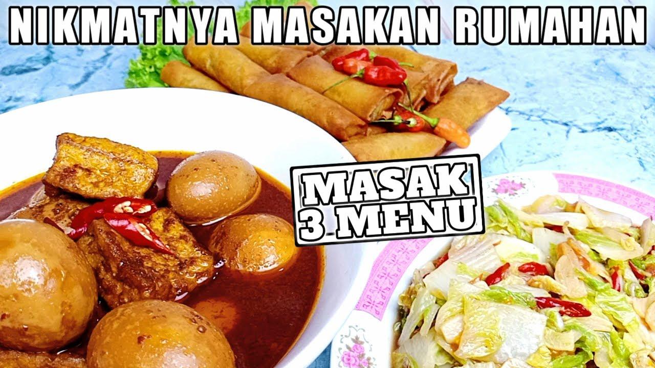 3 Menu Masakan Sederhana Sehari Hari Masak 3 Menu 50 Youtube