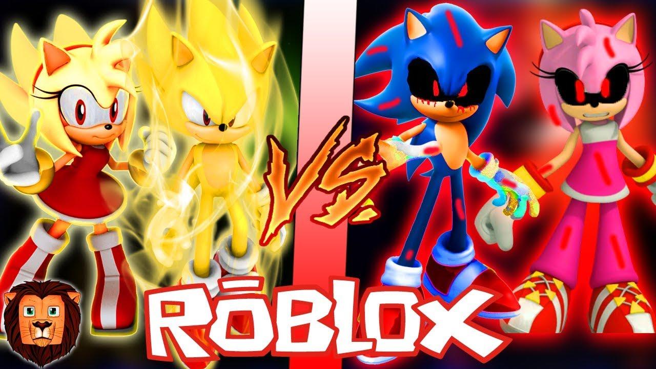 SUPER SONIC Y SUPER AMY VS SONICEXE Y AMYEXE EN ROBLOX