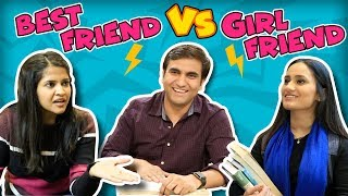 Best Friend vs Girlfriend - | Lalit Shokeen Films |
