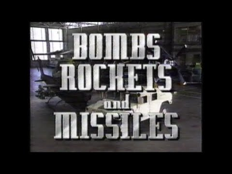 Bombs  Rockets & Missiles