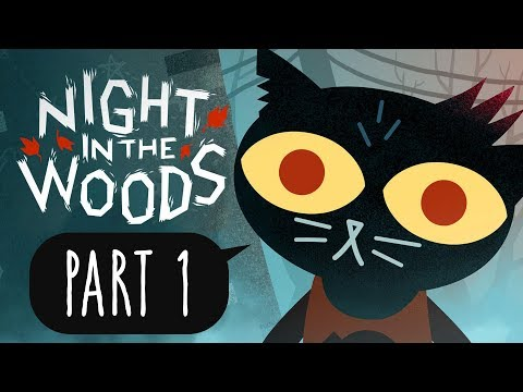 Night in the Woods [PART 1] - Welcome home, you dropout